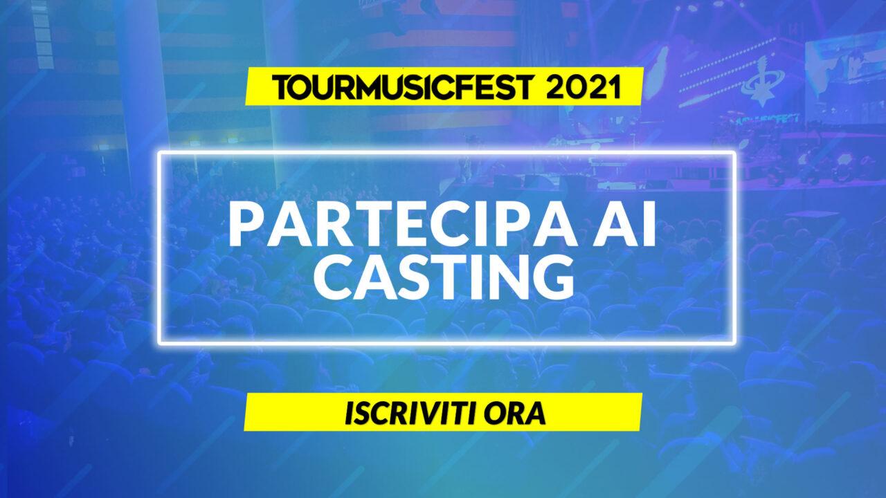 TOUR MUSIC FEST 2021 PARTECIPA